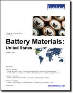 Battery Materials: United States - The Freedonia Group - Industry Market Research