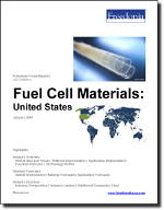 Fuel Cell Materials: United States - The Freedonia Group - Industry Market Research