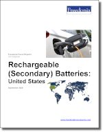 Rechargeable (Secondary) Batteries: United States - The Freedonia Group - Industry Market Research