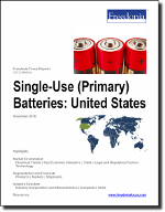 Single-Use (Primary) Batteries: United States - The Freedonia Group - Industry Market Research