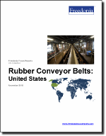 Rubber Conveyor Belts: United States - The Freedonia Group - Industry Market Research