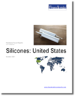 Silicones: United States - The Freedonia Group - Industry Market Research