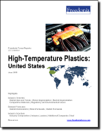 High-Temperature Plastics: United States - The Freedonia Group - Industry Market Research