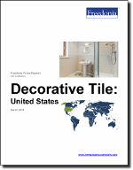 Decorative Tile: United States - The Freedonia Group - Industry Market Research