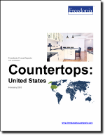 Countertops: United States - The Freedonia Group - Industry Market Research