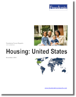 Housing: United States - The Freedonia Group - Industry Market Research