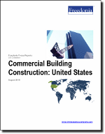 Nonresidential Building Construction: United States - The Freedonia Group - Industry Market Research