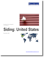 Siding: United States - The Freedonia Group - Industry Market Research