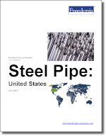Steel Pipe: United States - The Freedonia Group - Industry Market Research