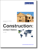 Construction: United States - The Freedonia Group - Industry Market Research