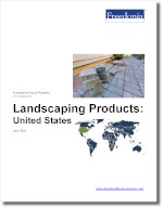 Landscaping Products: United States - The Freedonia Group - Industry Market Research