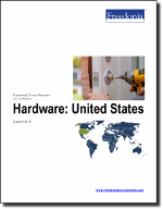 Hardware: United States - The Freedonia Group - Industry Market Research
