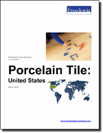 Porcelain Tile: United States - The Freedonia Group - Industry Market Research