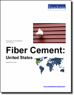 Fiber Cement: United States - The Freedonia Group - Industry Market Research