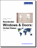 Residential Windows & Doors: United States - The Freedonia Group - Industry Market Research