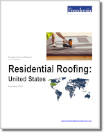 Residential Roofing: United States - The Freedonia Group - Industry Market Research