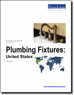 Plumbing Fixtures: United States - The Freedonia Group - Industry Market Research