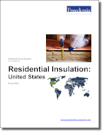 Residential Insulation: United States - The Freedonia Group - Industry Market Research
