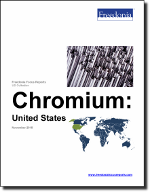 Chromium: United States - The Freedonia Group - Industry Market Research