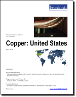 Copper: United States - The Freedonia Group - Industry Market Research