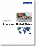 Abrasives: United States - The Freedonia Group - Industry Market Research