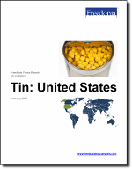 Tin: United States - The Freedonia Group - Industry Market Research
