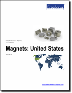 Magnets: United States - The Freedonia Group - Industry Market Research