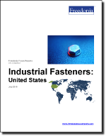 Industrial Fasteners: United States - The Freedonia Group - Industry Market Research