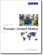 Pumps: United States - The Freedonia Group - Industry Market Research