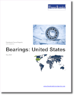 Bearings: United States - The Freedonia Group - Industry Market Research