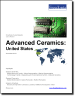 Advanced Ceramics: United States - The Freedonia Group - Industry Market Research