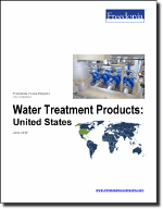 Water Treatment Products: United States - The Freedonia Group - Industry Market Research
