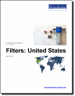 Filters: United States - The Freedonia Group - Industry Market Research