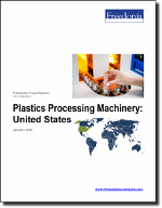 Plastics Processing Machinery: United States - The Freedonia Group - Industry Market Research