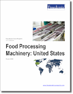 Food Processing Machinery: United States - The Freedonia Group - Industry Market Research