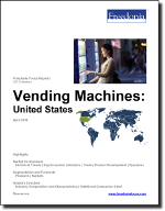 Vending Machines: United States - The Freedonia Group - Industry Market Research