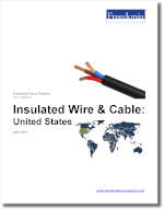 Insulated Wire & Cable: United States - The Freedonia Group - Industry Market Research