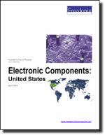 Electronic Components: United States - The Freedonia Group - Industry Market Research