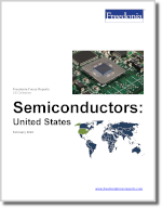 Semiconductors: United States - The Freedonia Group - Industry Market Research