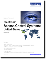 Electronic Access Control Systems: United States - The Freedonia Group - Industry Market Research