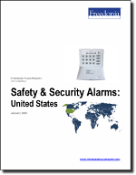 Safety & Security Alarms: United States - The Freedonia Group - Industry Market Research
