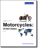 Motorcycles: United States - The Freedonia Group - Industry Market Research