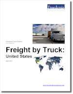 Freight by Truck: United States - The Freedonia Group - Industry Market Research