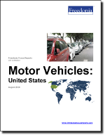 Motor Vehicles: United States - The Freedonia Group - Industry Market Research