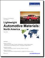 Lightweight Automotive Materials: North America - The Freedonia Group - Industry Market Research