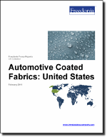 Automotive Coated Fabrics: United States - The Freedonia Group - Industry Market Research