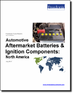 Automotive Aftermarket Batteries & Ignition Components: North America - The Freedonia Group - Industry Market Research