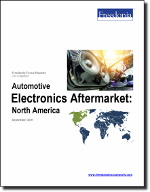 Automotive Electronics Aftermarket: North America - The Freedonia Group - Industry Market Research