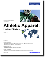 Athletic Apparel: United States - The Freedonia Group - Industry Market Research