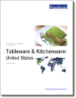 Tableware & Kitchenware: United States - The Freedonia Group - Industry Market Research